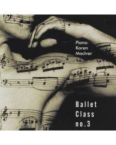 Karen MacIver Ballet Class No.3 CD