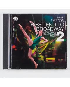 West End to Broadway 2 - Ballet Class Music CD